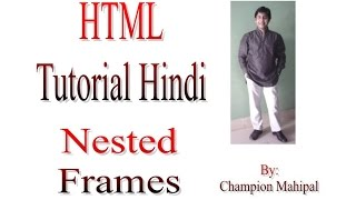 Learn Html Tutorial In Hindi 24 Nested Frames With Example