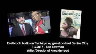 Ben Bowman  | Knucklehead on Reelblck Radio