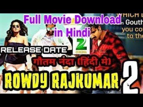 Rowdy Rajkumar 2 (goutham Nanda)  Download & Release Date