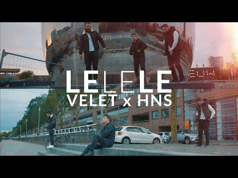 Velet & HnS - LELELE (Official Video)
