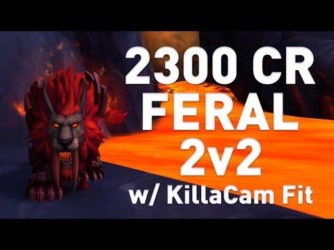 7.1.5 Feral Druid Arenas 2v2 (2550xp) | WoW Legion | Ft. KillaCam Fit
