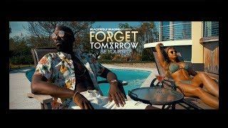 Forget Tomorrow - Be Yourself (Official Music Video)