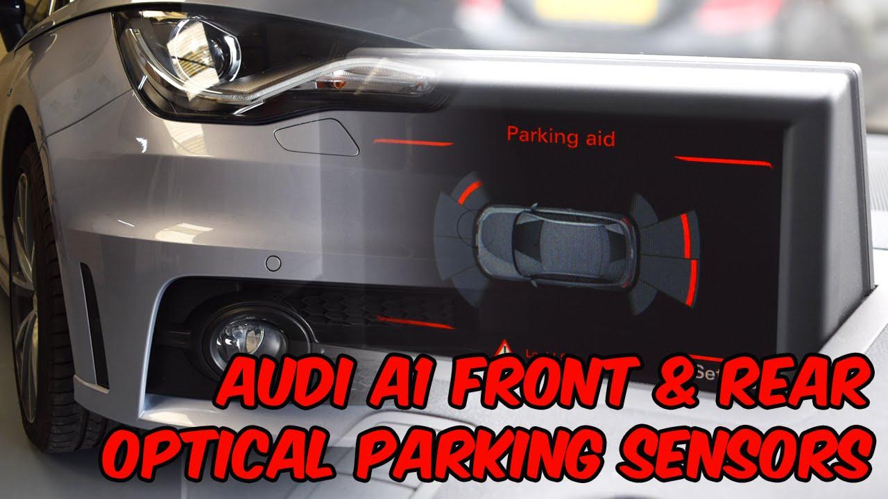Audi A1 Front Rear Ops Optical Parking Sensors Retrofit