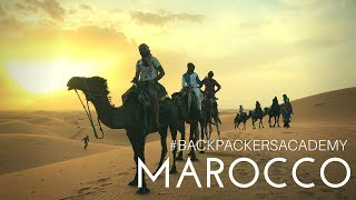 Exploring Morocco with Backpackers Academy - HD