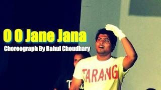 O O Jane Jana Choreograph By Rahul Choudhary