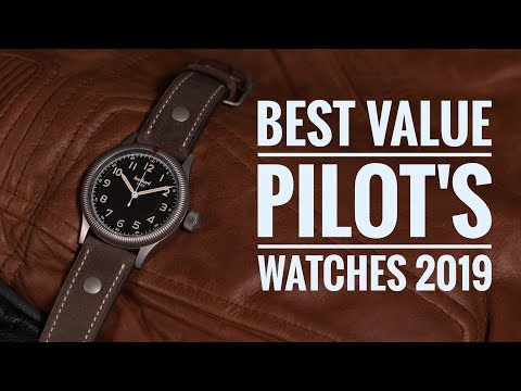 The Best Value Pilot's Watches - 2019 | WATCH CHRONICLER