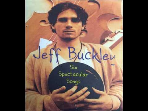 Six Spectacular Songs - Jeff Buckley