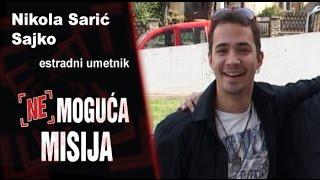 Repeat youtube video Nemoguća misija - Nikola Sarić Sajko