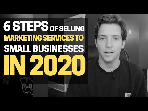 6-steps-to-selling-small-business-marketing-services-in-2020