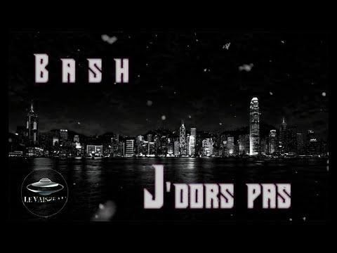Bash - J'dors pas (Audio)
