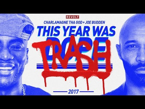 Charlamagne Tha God & Joe Budden Present: This Year Was Dope/Trash 2017 (Full Episode)