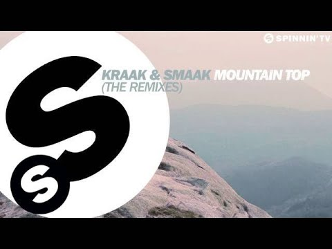 Kraak & Smaak - Mountain Top (K & S Sweaty Remix) [OUT NOW!]