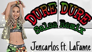 DURE DURE SALSA REMIX - JENCARLOS Ft. LA FAME | MICHELLE VO | ZUMBA FITNESS | Dance Workout
