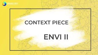 ENVI II | GA Context Piece