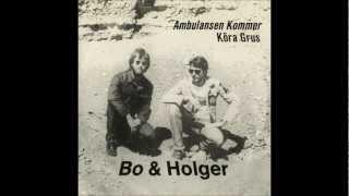 Bo & Holger - B.Köra Grus