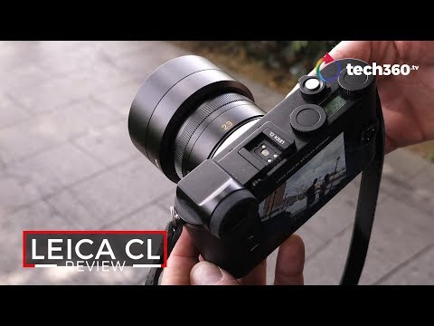 Leica CL Review: Our Updated Take for 2019 with More Lenses!
