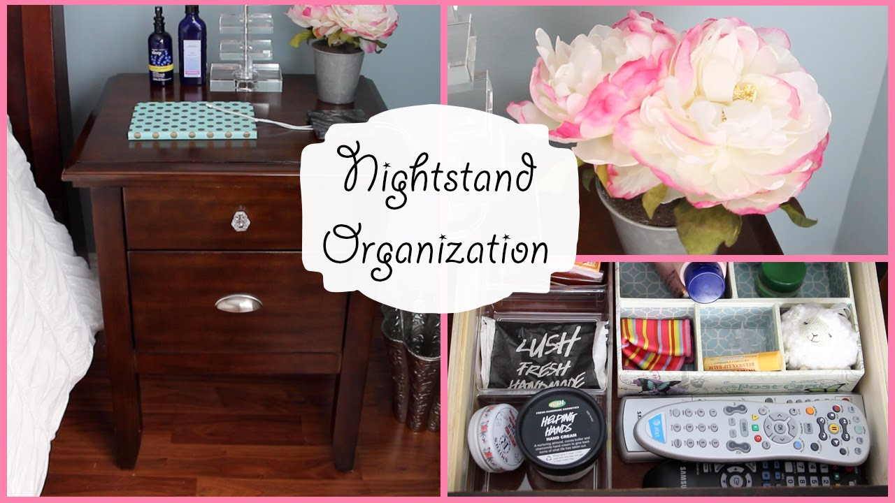 how to organize her nightstand bedside table organization youtube