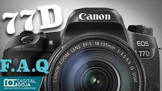 Canon EOS 77D with 18-135mm Lens FAQ