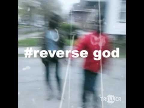 #Reverse God #Benny Whip