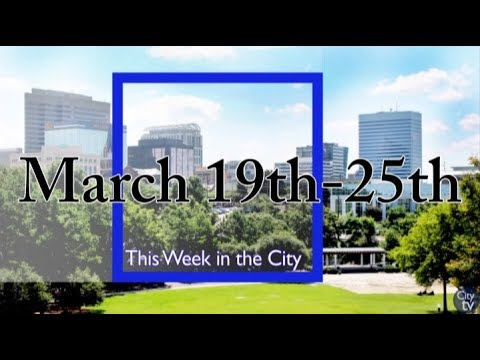 This Week in the City (Week of March 19th)