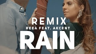 Скачать Reea Feat Akcent Rain DJ Trimy Remix 2016
