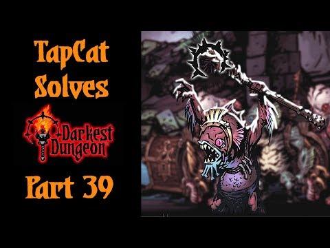 Darkest Dungeon Part 39: Fish Heads, Fish Heads, Roly Poly Fish Heads