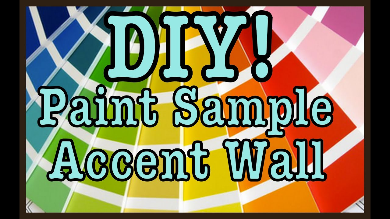 DIY: Paint Sample Accent Wall | Home Decor #Roomspiration - YouTube
