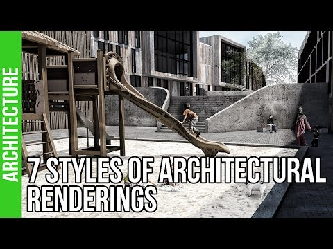 7 Styles of Architectural Renderings