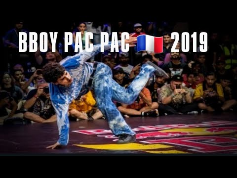 BBOY PAC PAC 🇫🇷 2019