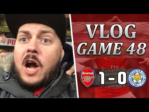 Arsenal 1 v 0 Leicester | We Were Very Lucky Tonight | Matchday Vlog | Game 48