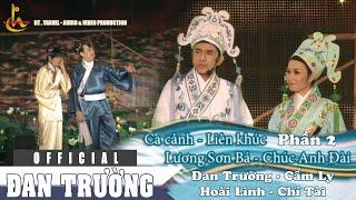 LK Lương Sơn Bá - Chúc Anh Đài P 2 : Đan Trường