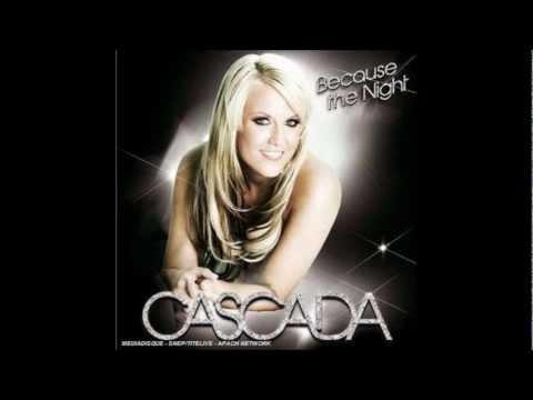 Cascada Because The Night Radio Edit