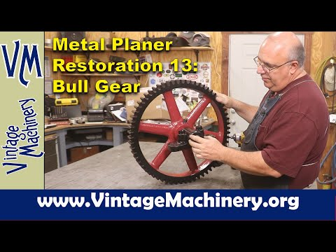 New Haven Metal Planer  Restoration - Part 13: Installing the Bull Drive Gear