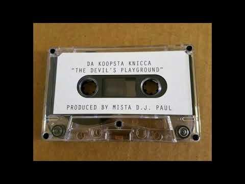 Koopsta Knicca - The Devil's Playground [Full Tape]