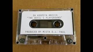 Koopsta Knicca - The Devil's Playground [Full Tape]