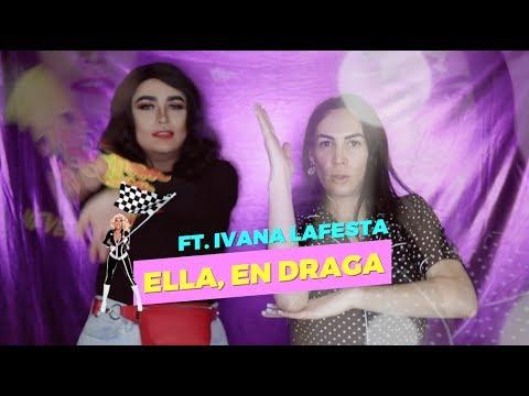 ELLA, en DRAGA ft. Ivana Lafesta   El Viscocho