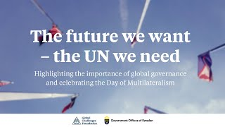 The future we want - the UN we need