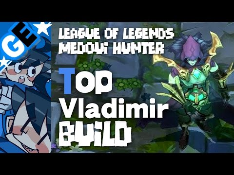 GE' 메도우이헌터 블라디미르 : Top Quadra Kill Vladimir Guide Build (Korean)