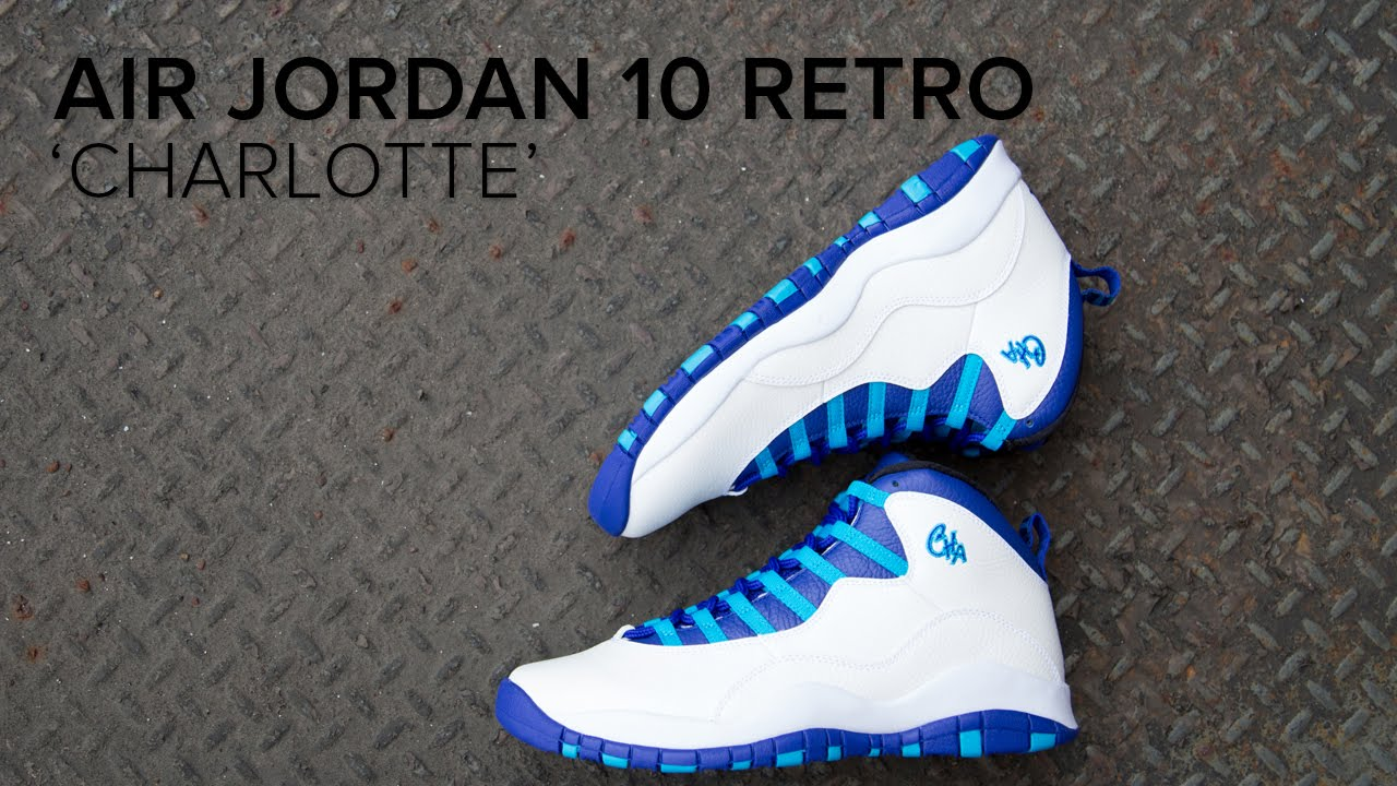 buy online 1df29 a57e9 Air Jordan 10 'Charlotte' Quick On Feet and Detailed Look