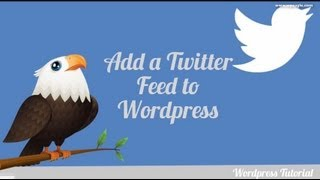 How to add a Twitter feed to your Wordpress site