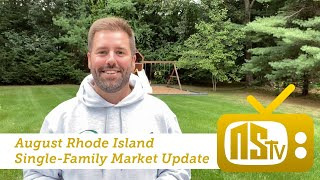 NSTV | RI August Single Family Market Stats