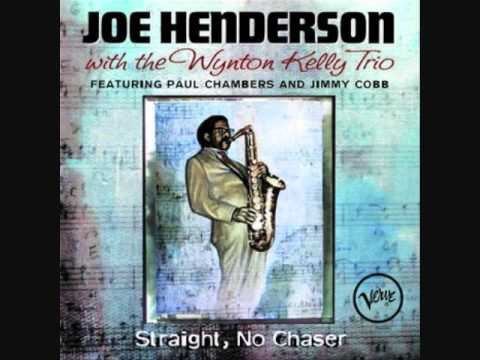 Days of Wine and Roses  Joe Henderson With Wynton Kelly Trio