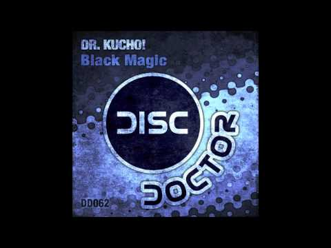 "Dr. Kucho! ""Black Magic"""