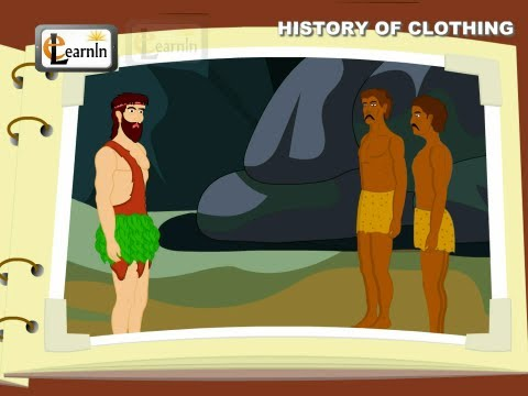 History of Clothing - Elementary Science