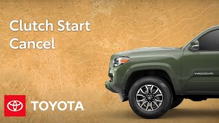 homepage tile video photo for Toyota Trucks Feature: Clutch Start Cancel | Toyota