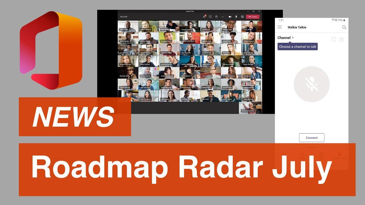 Office 365 Roadmap Radar | What's New in Office 365 | July 2020 Update