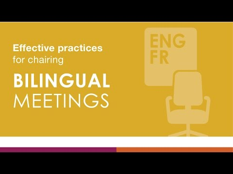 Effective practices for chairing bilingual meetings