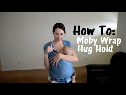 How To: Moby Wrap Baby Hug Hold