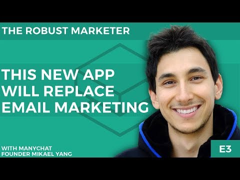 This New App Will Replace Email Marketing | Mikael Yang Founder Of ManyChat | Robust Market E3