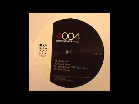 4004 - Round Streets (S3A Ravist Remix)